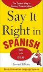 Say It Right in Spanish - Clyde Peters
