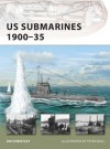 US Submarines 1900-35 - Jim Christley, Tony Bryan