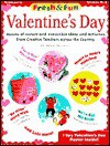 Fresh and Fun: Valentine's Day; Dozens of Instant and Irresistible Ideas and Activities from Teachers Across the Country - Joan Novelli
