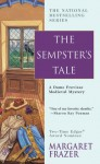 The Sempster's Tale - Margaret Frazer