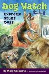 Extreme Stunt Dogs - Mary Casanova