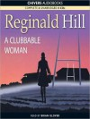 A Clubbable Woman - Reginald Hill, Brian Glover