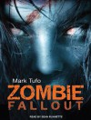 Zombie Fallout - Mark Tufo, Sean Runnette