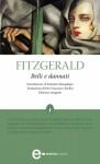 Belli e dannati - F. Scott Fitzgerald, Massimo Bacigalupo, Pier Francesco Paolini