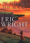Death on the Rocks - Eric Wright