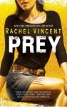 Prey - Rachel Vincent