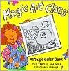 A Magic Color Book: Magic Art Class - Harley Black, Dana Regan