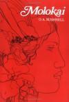 Molokai (Pacific Classics, No. 4) (Pacific Classics, # 4) - O.A. Bushnell