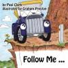 Follow Me ... Car Park Parables - Paul Clark