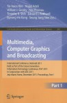 Multimedia, Computer Graphics and Broadcasting: International Conference, MulGraB 2011, Held as Part of the Future Generation Information Technology Conference, FGIT 2011, in Conjunction with GDC 2011, Jeju Island, Korea, December 8-10, 2011. Proceedin... - Tai-Hoon Kim, Hojjat Adeli, William I. Grosky