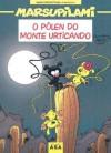 O pólen do Monte Urticando - André Franquin, Batem, Yann