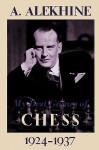 My Best Games of Chess 1924-1937 - Alexander Alekhine, Sam Sloan