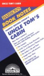 Harriet Beecher Stowe's Uncle Tom's Cabin (Barron's Book Notes) - Elsa Dixler, Harriet Beecher Stowe