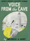 Voice from the Cave - Mildred A. Wirt