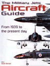 The Military Jets Aircraft Guide - David Donald