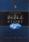 Unlocking the Bible Story: New Testament 1 (Unlocking the Bible #3) - Colin S. Smith