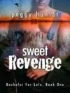 Sweet Revenge - Peggy Hunter