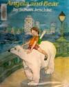 Angela and the Bear - Susan Jeschke
