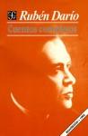 Cuentos completos - Rubén Darío, Raimundo Lida, Ernesto Mejia Sanchez