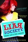 Third Lie's the Charm - Lisa Roecker, Laura Roecker