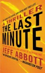 The Last Minute (A Sam Capra novel) - Jeff Abbott