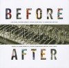 Before (During) After: Louisiana Photographers' Visual Reactions to Hurricane Katrina - John Biguenet, Steven Maklansky, Tony Lewis