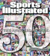 Sports Illustrated: The Anniversary Book 1954-2004 - Sports Illustrated