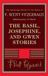The Basil, Josephine, and Gwen Stories - F. Scott Fitzgerald, James L.W. West III