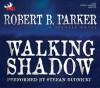 Walking Shadow - Robert B. Parker, Stefan Rudnicki
