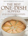 The Best One-Dish Suppers: A Best Recipe Classic - Cook's Illustrated
