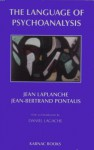 The Language of Psychoanalysis - Jean Laplanche, Jean-Bertrand Pontalis