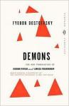 Demons - Fyodor Dostoyevsky, Richard Pevear, Larissa Volokhonsky