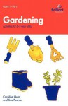 Gardening (Activities for 3-5 Year Olds) - Caroline Quin, Sue Pearce