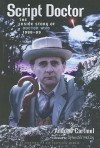Script Doctor: The Inside Story of Doctor Who 1986-89 - Andrew Cartmel, Sylvester McCoy