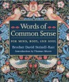 Words of Common Sense for Mind, Body, and Soul - David Steindl-Rast