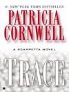 UC_Trace (Scarpetta) - Patricia Cornwell