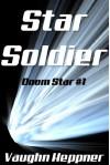 Star Soldier - Vaughn Heppner