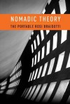Nomadic Theory: The Portable Rosi Braidotti - Rosi Braidotti