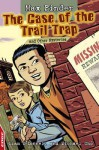 The Case of the Trail Trap and Other Mysteries. by Liam O'Donnell, Michael Cho - Liam O'Donnell