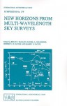 New Horizons from Multi-Wavelength Sky Surveys: Proceedings of the 179th Symposium of the International Astronomical Union, Held in Baltimore, U.S.A., August 26 30, 1996 - International Astronomical Union
