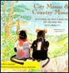 City Mouse And Country Mouse: Story - Lesley Young, Aesop, Alicia Merrett