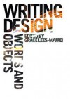 Writing Design: Words and Objects - Grace Lees-Maffei