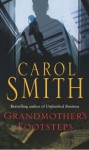 Grandmother's Footsteps - Carol Smith