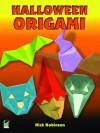 Halloween Origami (Dover Origami Papercraft) - Nick Robinson
