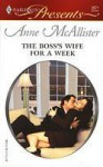 The Boss's Wife for a Week (In Bed With the Boss) - Anne McAllister