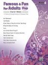 Famous & Fun for Adults -- Pop, Bk 4: 11 Piano Arrangements of Popular Hits - Carol Matz