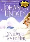 Devil Who Tamed Her, The - Johanna Lindsey, Laural Merlington