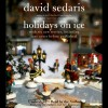 Holidays on Ice - David Sedaris, Amy Sedaris, Ann Magnuson