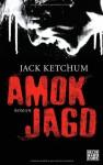 Amokjagd - Jack Ketchum