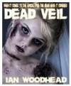 Dead Veil - Ian Woodhead